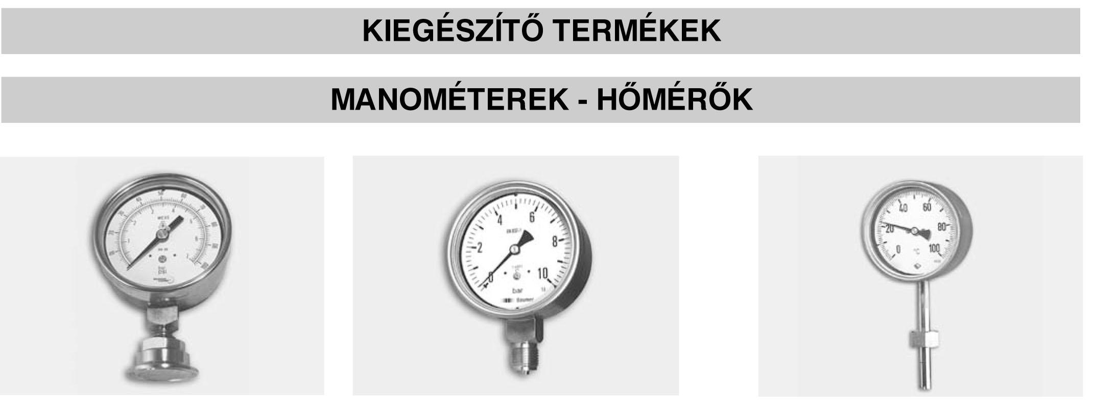 MANOMÉTEREK - HŐMÉRŐK